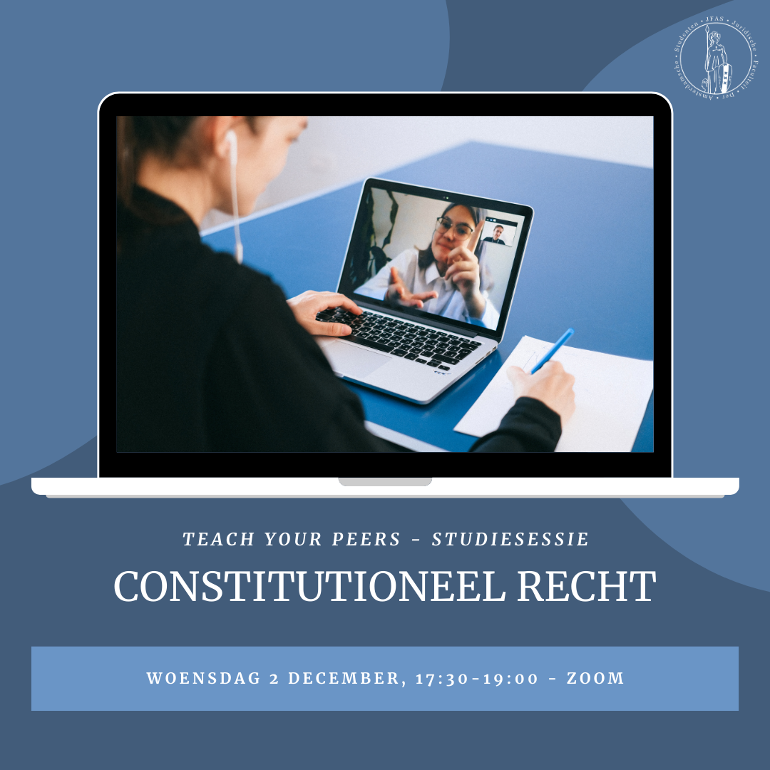 Teach Your Peers - Studiesessie Constitutioneel Recht