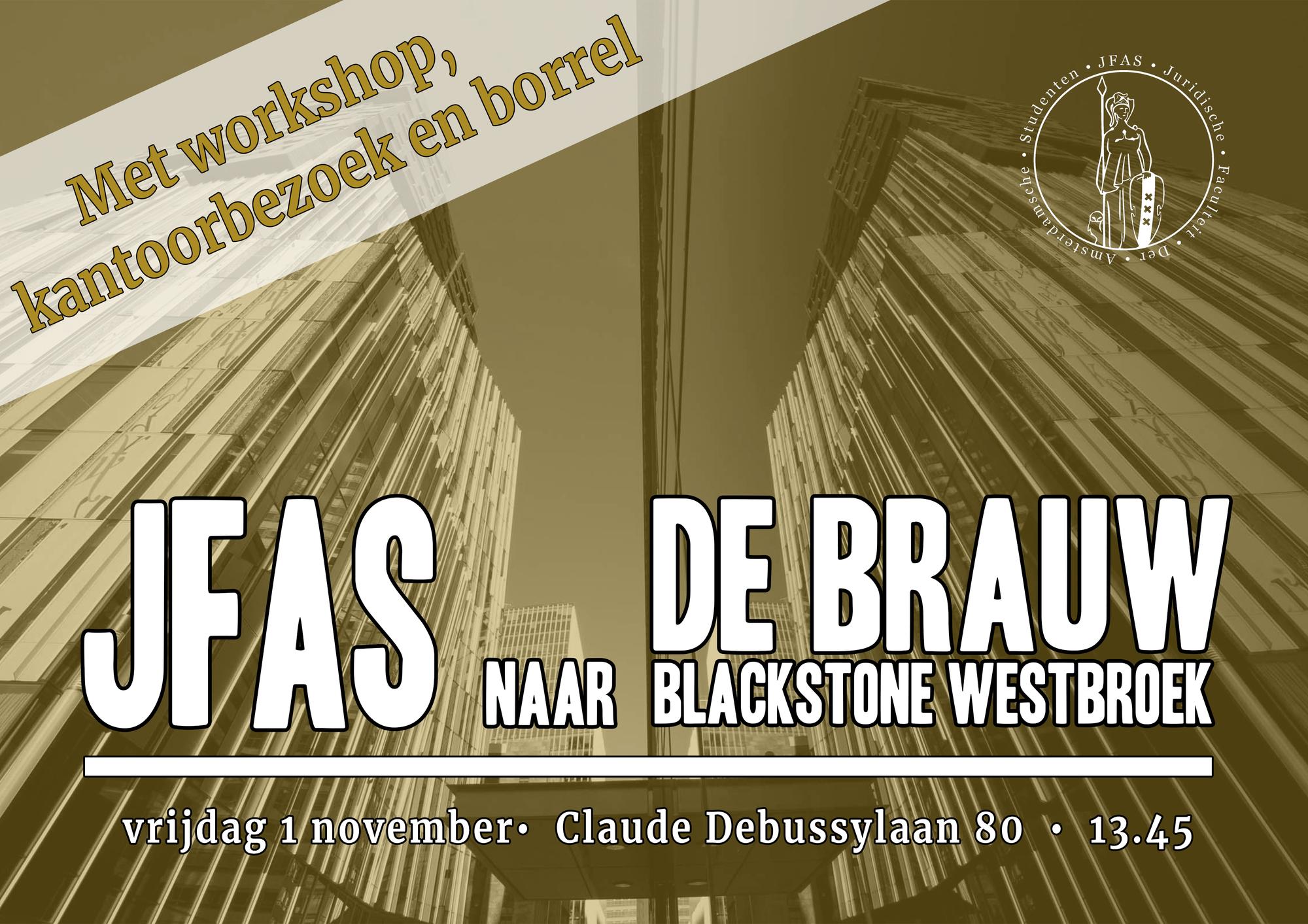 Bezoek De Brauw Blackstone Westbroek